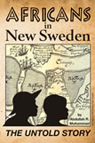 Africans in New Sweden: The Untold Story